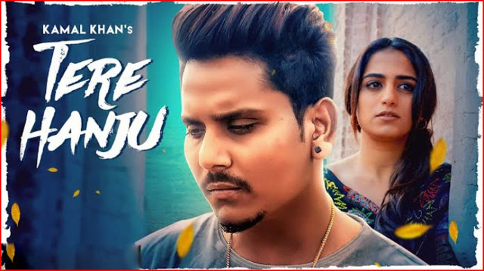 Tere Hanju Lyrics - Kamal Khan