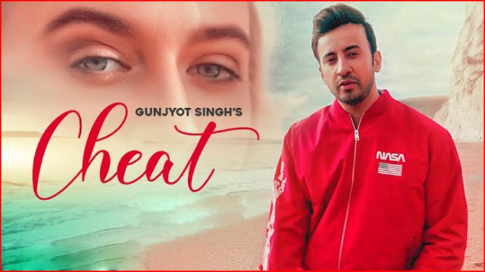 Cheat Lyrics - Gunjyot Singh