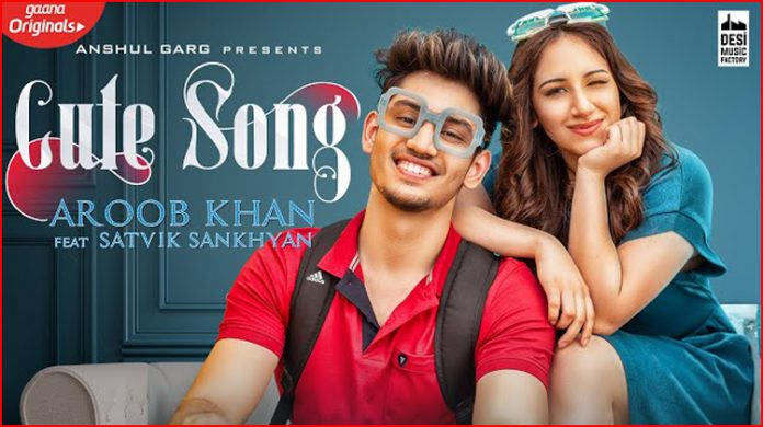 Cute Song Lyrics - Aroob Khan