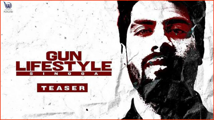 Gun Lifestyle Lyrics - Singga