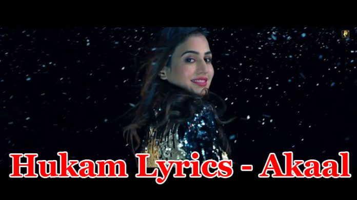Hukam Lyrics - Akaal