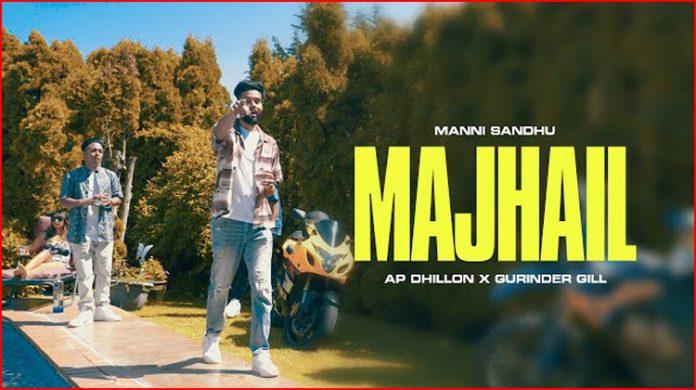 Majhail Lyrics - AP Dhillon