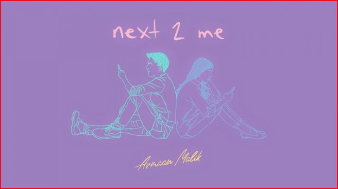 Next 2 Me Lyrics - Armaan Malik