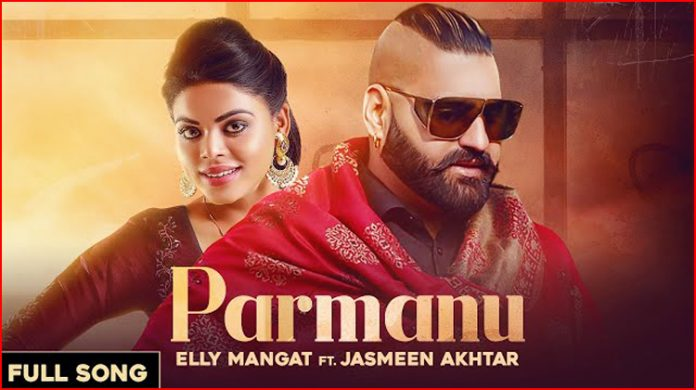 Parmanu Lyrics - Elly Mangat