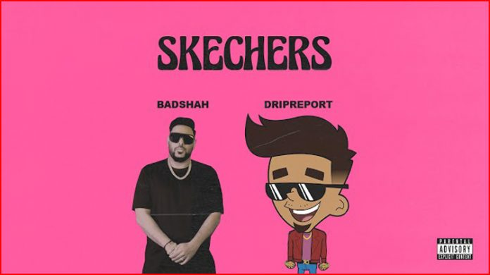 Skechers Lyrics - DripReport