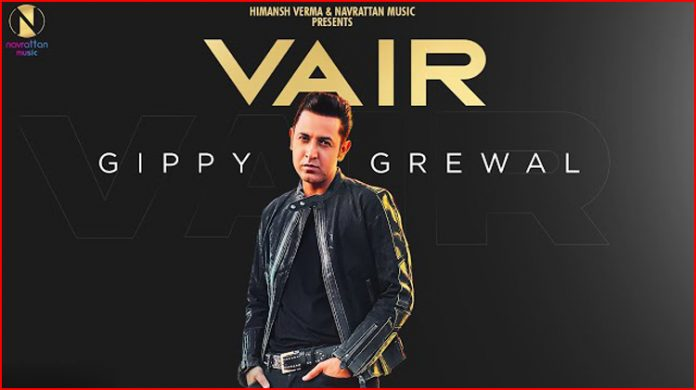 Vair Lyrics - Gippy Grewal