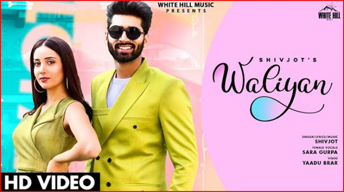 Waliyan Lyrics - Shivjot