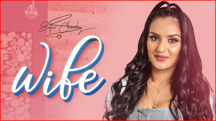 Wife Lyrics - Sofia Chaudry