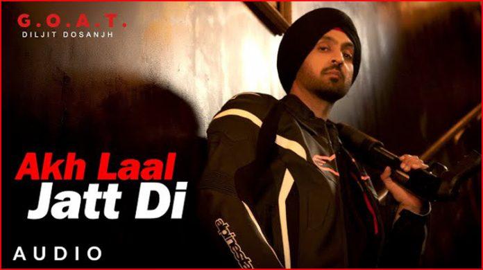 Akh Laal Jatt Di Lyrics - Diljit Dosanjh