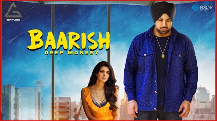 Baarish Lyrics - Deep Moneey