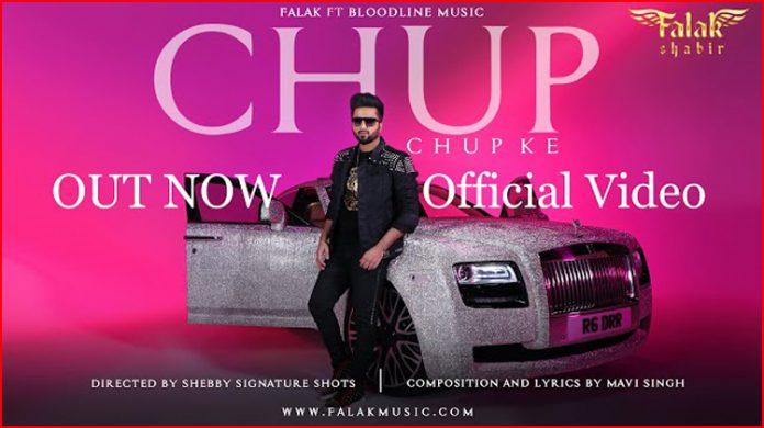Chup Chup Ke Lyrics - Falak Shabir