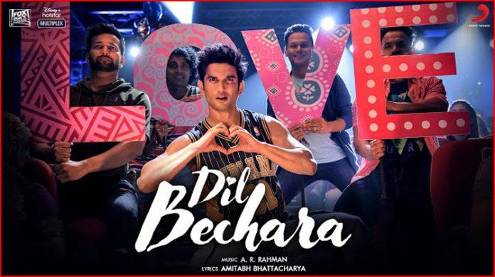 Dil Bechara Title Lyrics - A R Rahman
