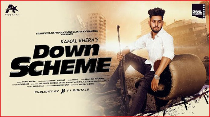 Down Scheme Lyrics - Kamal Khera