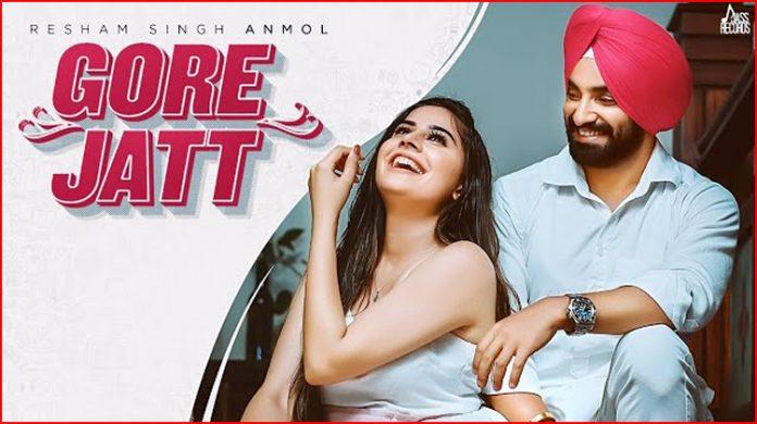 Gore Jatt Lyrics - Resham Singh Anmol