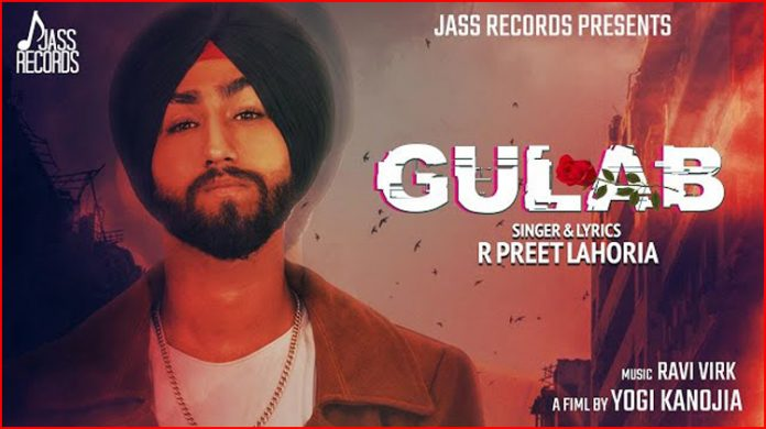 Gulab Lyrics - R Preet Lahoria