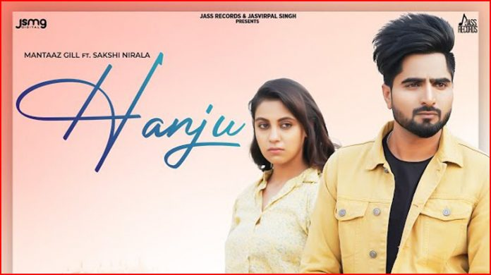 Hanju Lyrics - Mantaaz Gill