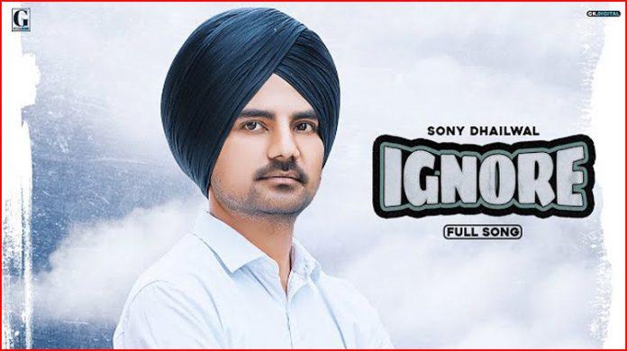 Ignore Lyrics - Sony Dhaliwal