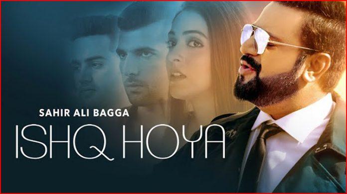 Ishq Hoya Lyrics - Sahir Ali Bagga