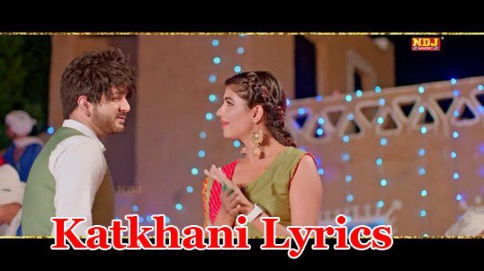 Katkhani Lyrics - Mohit Sharma