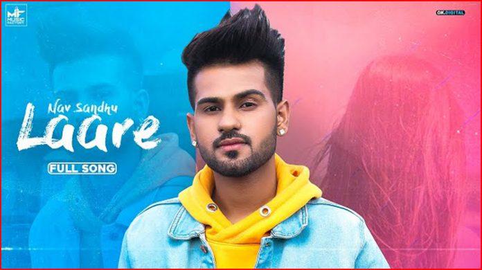 Laare Lyrics - Nav Sandhu