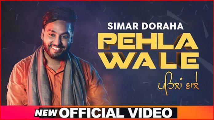 Pehla Wale Lyrics - Simar Doraha
