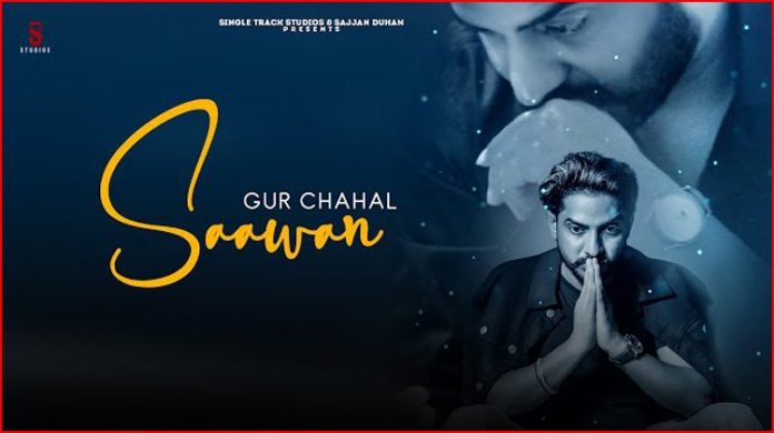 Saawan Lyrics - Gur Chahal