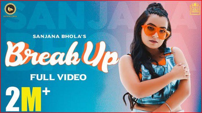 Breakup Lyrics - Sanjana Bhola
