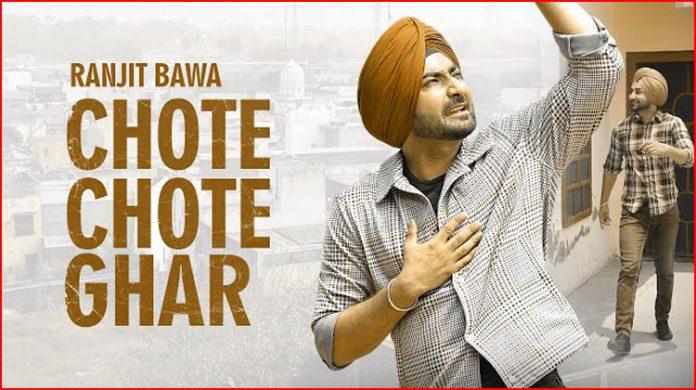Chote Chote Ghar Lyrics - Ranjit Bawa