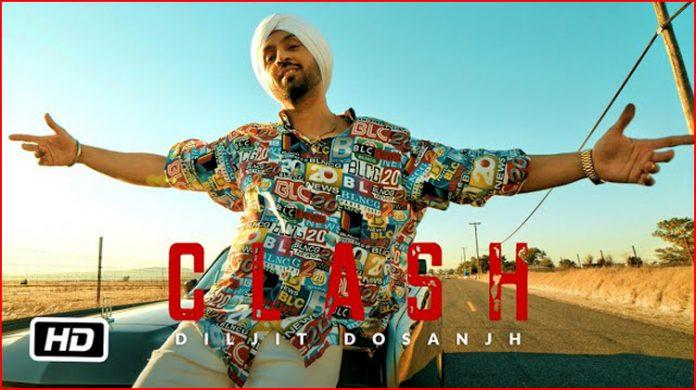 Clash Lyrics - Diljit Dosanjh
