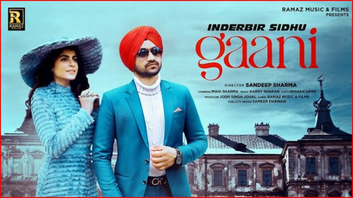 Gaani Lyrics - Inderbir Sidhu