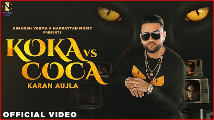 Koka Vs Coca Lyrics - Karan Aujla