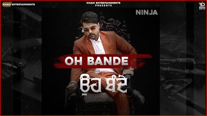 Oh Bande Lyrics - Ninja