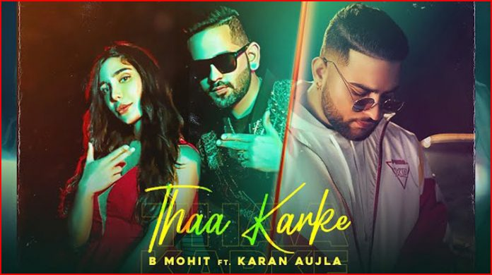 Thaa Karke Lyrics - B Mohit