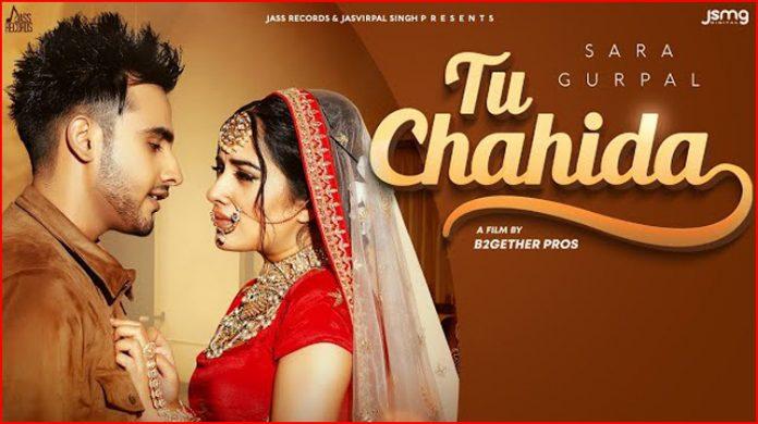 Tu Chahida Lyrics - Sara Gurpal